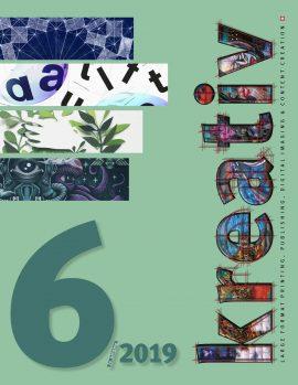 Kreativ Journal 2019, 24.Jahrgang der Fachzeitschrift für Kreativ-Profis aus den Bereichen Werbetechnik, Large Format Printing, 3D-Printing, Textildruck, Digital Imaging, Fotografie, Typografie, Video und Webdesign
